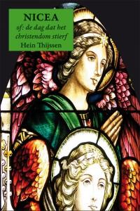 NICEA – of: de dag dat het christendom stierf