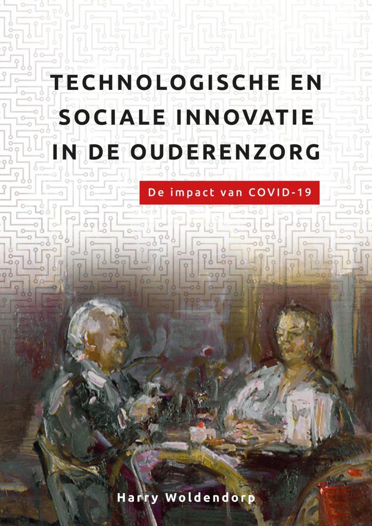 Technologische en sociale innovatie in de ouderenzorg. De impact van COVID-19